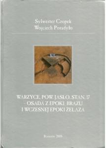 Warzyce, pow. Jasło, stan.17 – osada z epoki brązu i wczesnej epoki żelaza