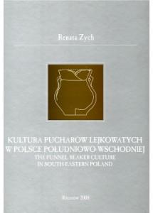 Kultura pucharów lejkowatych w Polsce południowo-wschodniej