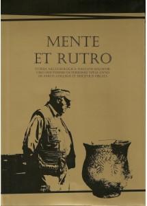 Mente et Rutro: Studia archaeologica Johanni Machnik