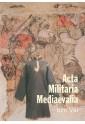 Acta Militaria Mediaevalia, t. VIII
