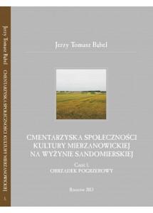 Cmentarzyska społeczności kultury mierzanowickiej na Wyżynie Sandomierskiej