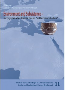 Environment and Subsistence - forty years after Janusz Kruk's 'Settlement studies'