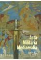 Acta Militaria Mediaevalia tom IX