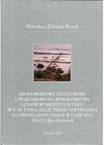 Środowiskowe i kulturowe uwarunkowania rybołówstwa ludów wybrzeży Bałtyku w V-IV tysiącleciu przed Chrystusem