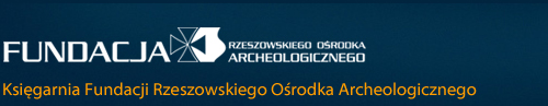 Fundacja Rzeszowskiego Ośrodka Archeologicznego